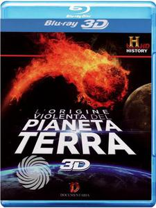 L'origine violenta del pianeta Terra - Blu-Ray  3D - MediaWorld.it