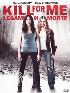 Kill for me - Legami di morte - DVD - thumb - MediaWorld.it