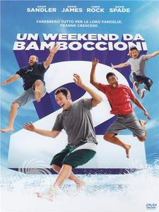 Un weekend da bamboccioni 2 - DVD - MediaWorld.it