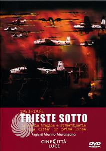 TRIESTE SOTTO - 1943-1954 - DVD - thumb - MediaWorld.it