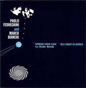 Fedreghini/Bianchi - Spread Your Love/Blu Night In Africa - Vinile - thumb - MediaWorld.it