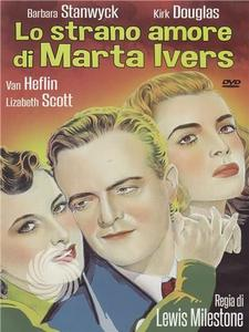 Lo strano amore di Martha Ivers - DVD - MediaWorld.it
