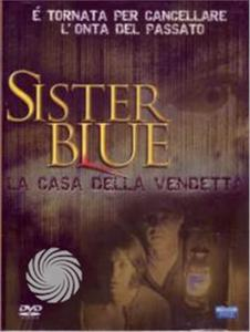 SISTER BLUE - LA CASA DELLA VENDETTA - DVD - thumb - MediaWorld.it