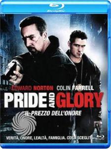 PRIDE AND GLORY - IL PREZZO DELL'ONORE - Blu-Ray - MediaWorld.it