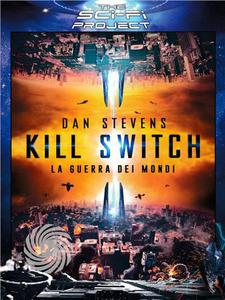 KILL SWITCH - LA GUERRA DEI MONDI - DVD - thumb - MediaWorld.it