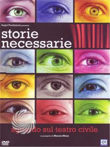 Storie necessarie - Sguardo sul teatro civile - DVD - thumb - MediaWorld.it