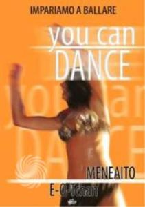 YOU CAN DANCE - MENEAITO - E-O-TCHAN - DVD - thumb - MediaWorld.it