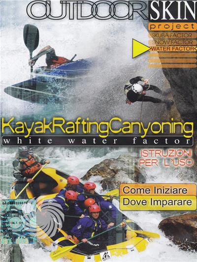 Outdoor skin - Kayak, rafting, canyoning - White water factor - DVD - thumb - MediaWorld.it