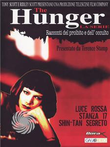The hunger - Luce rosa + Stanza 17 + Shin-Tan segreto - DVD - MediaWorld.it