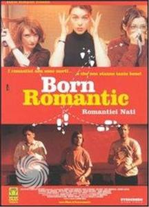 BORN ROMANTIC. ROMANTICI NATI - DVD - thumb - MediaWorld.it