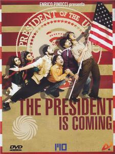 The president is coming - DVD - thumb - MediaWorld.it