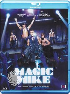 Magic Mike - Blu-Ray - MediaWorld.it