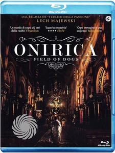 Onirica - Field of dogs - Blu-Ray - MediaWorld.it