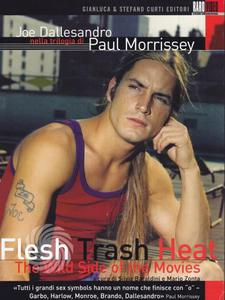 Joe Dallesandro nella trilogia di Paul Morrissey: Flesh + Trash + Heat - The wild side of the movies - DVD - thumb - MediaWorld.it