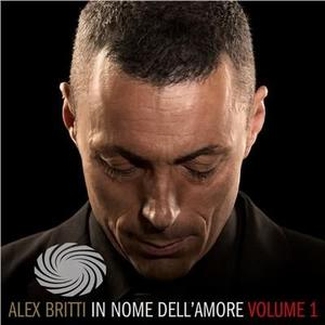 Britti,Alex - In Nome Dell'Amore Vol.1 - CD - MediaWorld.it