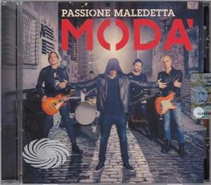 Moda - Passione Maledetta - CD - MediaWorld.it