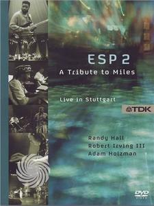 Esp 2: A Tribute to Miles - Live in Stuttgart - DVD - thumb - MediaWorld.it