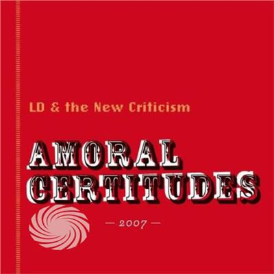 Ld & The New Criticism - Amoral Certitudes - CD - thumb - MediaWorld.it