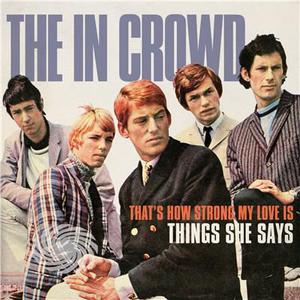 In Crowd - That's How Strong My Love Is / Things She Says - Vinile - thumb - MediaWorld.it