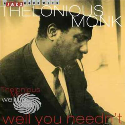 Monk,Thelonious - Well' You Needn't - CD - thumb - MediaWorld.it