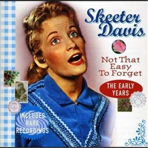 Davis,Skeeter - Not That Easy To Forget: The Early Years - CD - thumb - MediaWorld.it