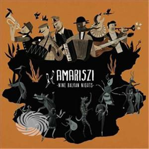 Amariszi - Nine Balkan Nights - CD