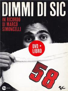 Dimmi di Sic - In ricordo di Marco Simoncelli - DVD - thumb - MediaWorld.it