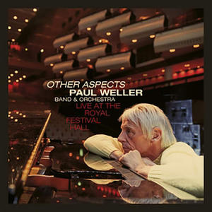 Paul Weller - Other Aspects. Live at the Royal Festival Hall - CD+DVD - MediaWorld.it