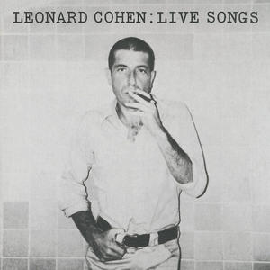 Leonard Cohen - Leonard Cohen: Live Songs - Vinile - MediaWorld.it