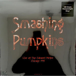 Smashing Pumpkins - Live at the Cabaret Metro Chicago 1993 - Vinile - MediaWorld.it